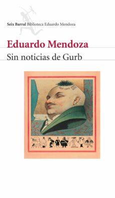 sin noticias de gurb-eduardo mendoza-9788432207822