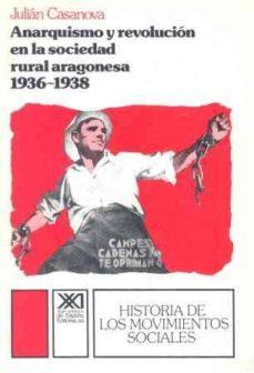 Cdaea.es Anarquismo Y Revolucion En La Sociedad Rural Aragonesa (1936-1939 ) Image