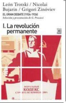 el gran debate i: la revolucion permanente-leon trostski-nikolai bujarin-griogori zinoviev-9788432317422
