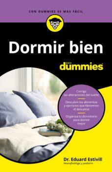 dormir bien para dummies-eduard estivill-9788432905322