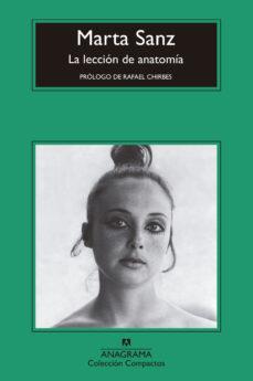 Descargar libros alemanes ipad LA LECCIÓN DE ANATOMÍA 9788433960122 de MARTA SANZ CHM