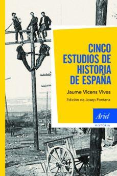 cinco estudios de historia de españa-jaume vicens vives-9788434404922
