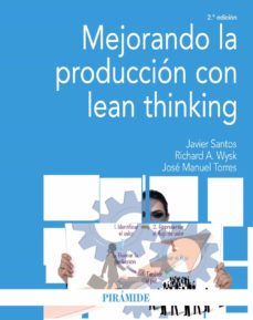 Descargar MEJORANDO LA PRODUCCION CON LEAN THINKING (2ª ED.) gratis pdf - leer online