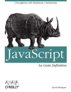 javascript: la guia definitiva (anaya multimedia)-david flanagan-9788441522022