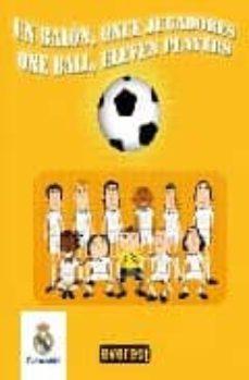 Carreracentenariometro.es Un Balon, Once Jugadores = One Ball, Eleven Players (Libros De Ba ÑO Del Real Madrid) Image