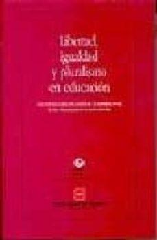 Permacultivo.es Libertad, Igualdad Y Pluralismo En Educacion: Encuentros Sobre Ed Ucacion En El Escorial (Ucm) Image
