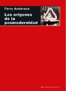 origenes de la posmodernidad-perry anderson-9788446042822
