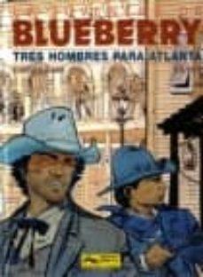 Lofficielhommes.es La Juventud De Blueberry Nº 33: Tres Hombres Para Atlanta Image