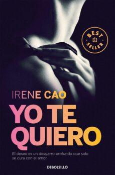 Descargar libros gratis en línea para ibooks YO TE QUIERO (TRILOGIA DE LOS SENTIDOS 3) RTF MOBI 9788466331722