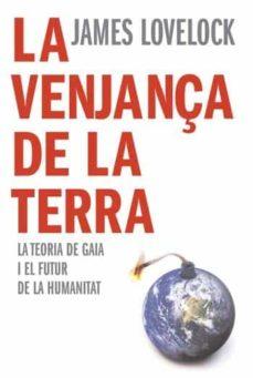 Curiouscongress.es La Venjança De La Terra: La Teoria De Gaia I El Futur De La Human Idad Image