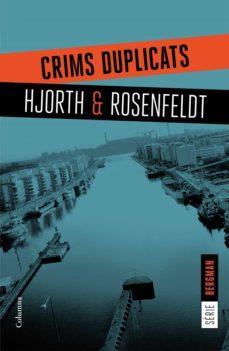 crims duplicats (ebook)-michael hjorth-hans rosenfeldt-9788466421522