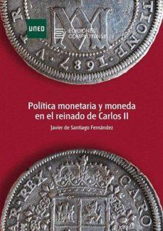 Padella.mx Política Monetaria Y Moneda En El Reinado De Carlos Ii Image