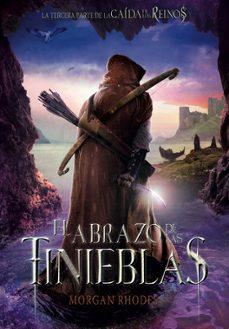 Ebooks gratis para descargar nook LA CAIDA DE LOS REINOS 3 :EL ABRAZO DE LAS TINIEBLAS de MORGAN RHODES 9788467577822