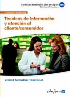 Padella.mx Tecnica De Informacion Y Atencion Al Cliente/consumidor. Familia Profesional Comercio Y Marketing. Certificados De Profesionalidad Image