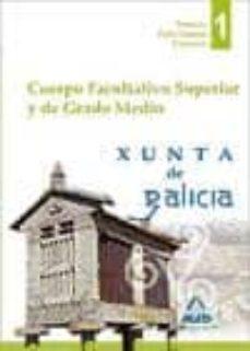 Cuerpo Facultativo Superior Y De Grado Medio De La Xunta De Galic Ia Temario Parte Comun Volumen I Vv Aa Comprar Libro 9788467693522