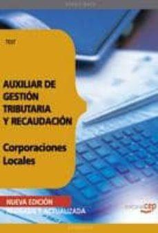 Mrnice.mx Auxiliar De Gestion Tributaria Y Recaudacion De Corporaciones Loc Ales. Test (6ª Ed) Image