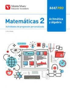 Descarga gratuita de libros electrónicos torrent MAT PRO 2º EDUCACION SECUNDARIA ARITMETICA Y ALGEBRA ePub