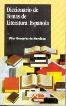 Mrnice.mx Diccionario De Temas De La Literatura Española Image