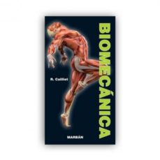 Descargar libros gratis ipad BIOMECANICA 9788471013422 (Literatura española) de RENE CAILLIET DJVU RTF PDF