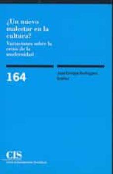 ¿un nuevo malestar en la cultura?: variaciones sobre la crisis de la modernidad-jose enrique rodriguez ibañez-9788474762822