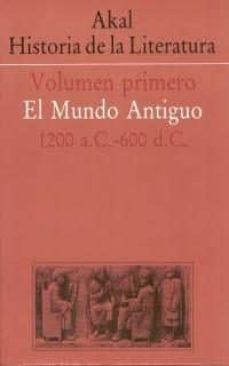 akal historia de la literatura (vol. i): el mundo antiguo (1200 a .c.-600)-9788476003022