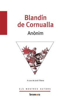 Libro de descarga en línea leer BLANDIN DE CORNUALLA FB2 PDF RTF (Literatura española) 9788476600122 de