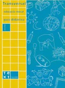Debatecd.mx Transversal: Educacio Moral (Guia Didactica) (Cicle Inicial) Image