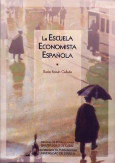 la escuela economista española-rocio roman collado-9788477868422