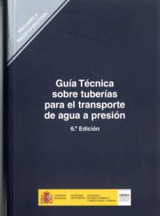 guia tecnica sobre tuberias para el transporte de agua a presion (6ª ed.)-9788477904922