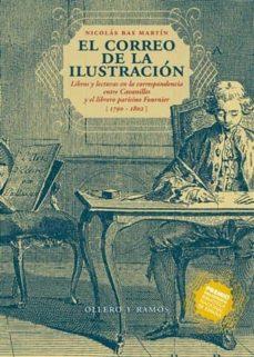 Mrnice.mx El Correo De La Ilustracion: Libros Y Lecturas En La Corresponden Cia Entre Cavanilles Y El Librero Parisino Fournier (1790-1802) Image