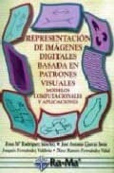 REPRESENTACION DE IMAGENES DIGITALES BASADA EN PATRONES VISUALES - VV.AA.   Triangledh.org