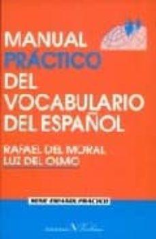 manual practico del vocabulario del español-rafael del moral-luz del olmo-9788479622022
