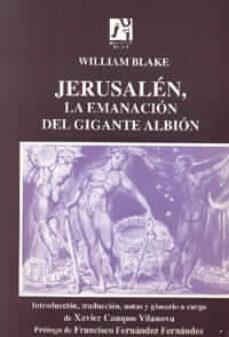 Ebook descargar mobi gratis JERUSALEN, LA EMANACION DEL GIGANTE ALBION in Spanish de WILLIAM BLAKE CHM 9788480211222