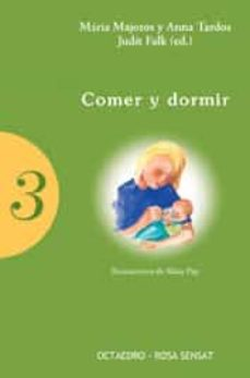 Descarga gratuita de libros de costos COMER Y DORMIR en español de MARIA MAJOROS, ANNA TARDOS, JUDIT (EDS) FALK