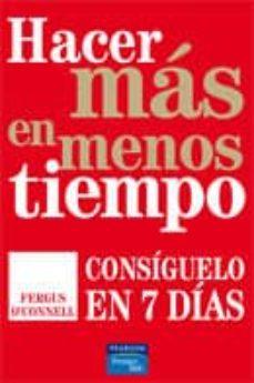 Enmarchaporlobasico.es Hacer Mas En Menos Tiempo: Consiguelo En 7 Dias Image