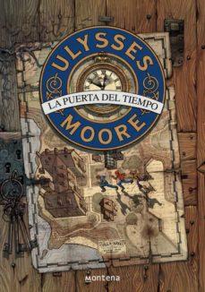 ulysses moore 1 : la puerta del tiempo-pierdomenico baccalario-9788484412922