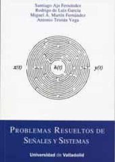 Leer libros descargados en ipad PROBLEMAS RESUELTOS DE SEÑALES Y SISTEMAS de SANTIAGO AJA FERNANDEZ