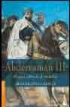 Costosdelaimpunidad.mx Abderraman Iii: El Gran Califa De Al-andalus Image