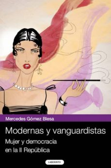 modernas y vanguardistas-mercedes gomez blesa-9788484833222