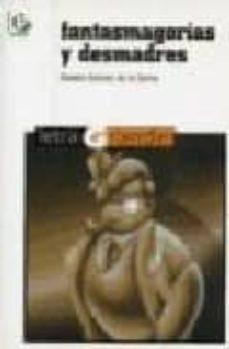 Descarga gratuita de libros electrónicos para ipad mini FANTASMAGORIAS Y DESMADRES (2ª ED.) (LETRA GRANDE Nº 12)