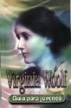 virginia woolf: guia para jovenes-gina wisker-9788489804722