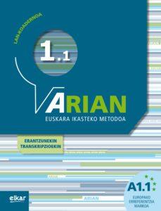 Descarga de libros de texto bd ARIAN A1.1 LAN KOADERNOA ETA ERANTZUNAK (Spanish Edition) de