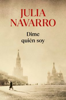 Descarga gratuita de libros online en pdf. DIME QUIEN SOY de JULIA NAVARRO