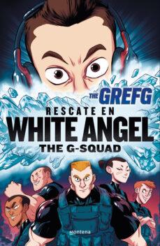Descargar libros gratis en ingles mp3 GREFG: RESCATE EN WHITE ANGEL