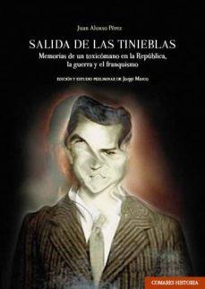 Descarga gratuita de libro completo SALIDA DE LAS TINIEBLAS iBook de JUAN ALONSO PERE 9788490458822