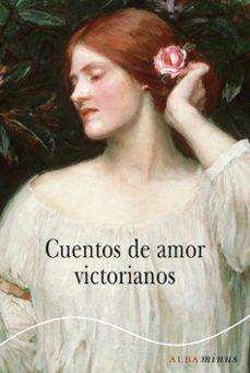 cuentos de amor victorianos-9788490650622