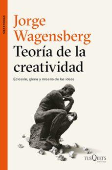 teoria de la creatividad-jorge wagensberg-9788490663622