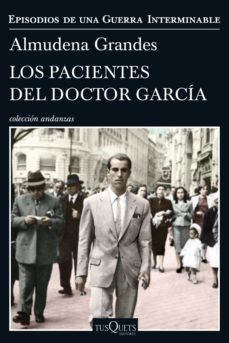 Descarga gratuita de los mejores ebooks LOS PACIENTES DEL DOCTOR GARCIA de ALMUDENA GRANDES (Spanish Edition)