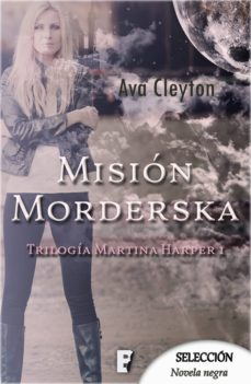 misión morderska (martina harper 1) (ebook)-ava cleyton-9788490699522