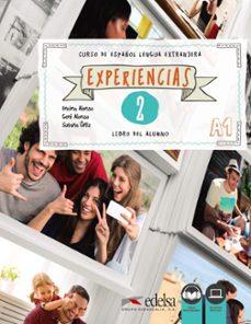 Descargar libros en línea gratis para leer EXPERIENCIAS 2 A1 LIBRO DEL ALUMNO